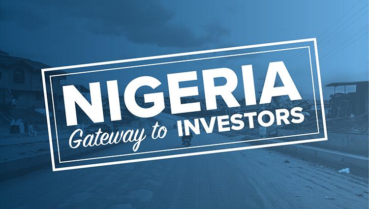 Words 'Nigeria Gateway to Investors' in white on blue background